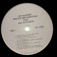 Sev Maserov, Hratch der Sarkissian - Sings Ara Alexanian