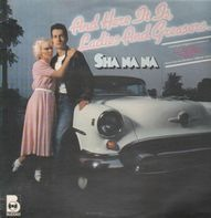 Sha Na Na - And Here It Is, Ladies And Greasers ...