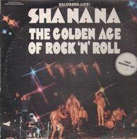 Sha Na Na - The Golden Age of Rock N Roll