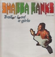 Shabba Ranks - Trailor Load A Girls