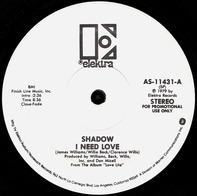 Shadow - I Need Love / Say It Again