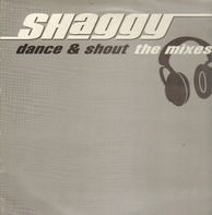 Shaggy - Dance & Shout (The Mixes)
