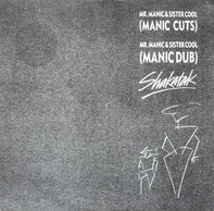 Shakatak - Mr. Manic & Sister Cool (Manic Cuts)