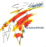 Shakatak - Mr. Manic & Sister Cool / One For Cara