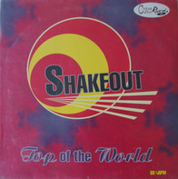 Shakeout - Top of the World