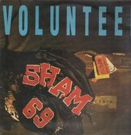Sham 69 - Volunteer