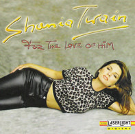 Shania Twain - For The Love Of Him