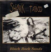 Shark Taboo - Black Rock Sands