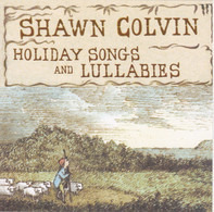 Shawn Colvin - Holiday Songs and Lullabies