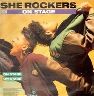 She Rockers - On Stage / Get Up On This