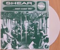 Shear - ...East Coast -997