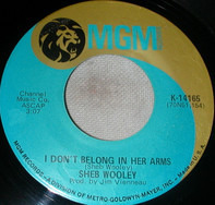 Sheb Wooley - I Don't Belong In Her Arms