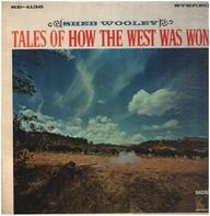 Sheb Wooley - Tales of How the West Was Won