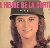 Sheila - L' heure De La Sortie