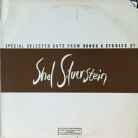 Shel Silverstein - Special Selected Cuts From Songs & Stories By Shel Silverstein