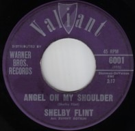Shelby Flint - Angel On My Shoulder / Somebody