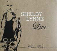 Shelby Lynne - Live (Deluxe Edition)