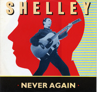 Shelley - Never Again