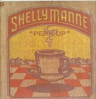"""Shelly Manne - """"Perk Up"""""""