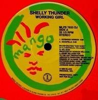 Shelly Thunder - Working Girl