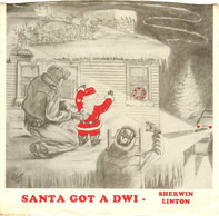 Sherwin Linton - Santa Got A DWI / And Old Christmas Card