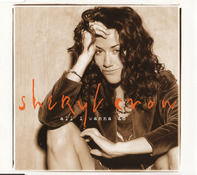 Sheryl Crow - All I Wanna Do