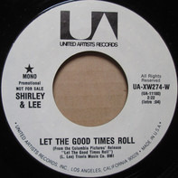 Shirley And Lee - Let The Good Times Roll / That's What I Wanna Do