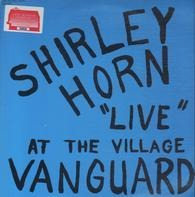 "Shirley Horn - ""Live"" At The Village Vanguard"
