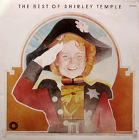 Shirley Temple - The Best Of Shirley Temple