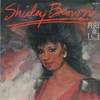 Shirley Brown - Fire & Ice