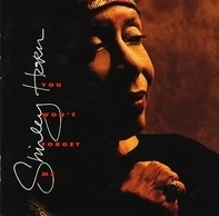 Shirley Horn - You Won't Forget Me
