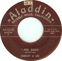 Shirley & Lee, Shirley And Lee - I Feel Good / Now That It's Over