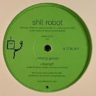 Shit Robot - Wrong Galaxy