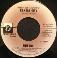 Shivers - This Old Heart Of Mine (Is Weak For You) / (When We Flew Into) Kansas City