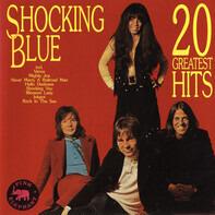 Shocking Blue - 20 Greatest Hits