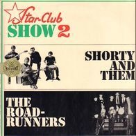 Shorty And Them / The Roadrunners - Star-Club Show 2