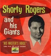 Shorty Rogers - And His Giants