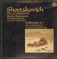 Shostakovich - Cello Concerto, Symphony No.1, Rostropovich, Ormandy, Bernstein