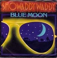 Showaddywaddy - Blue Moon