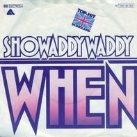 Showaddywaddy - When / Superstar