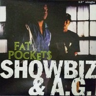 Showbiz & A.G. - Fat Pockets