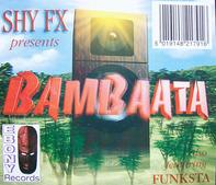 Shy FX - Bambaata