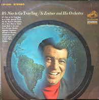 Si Zentner And His Orchestra - It's Nice To Go Trav'ling