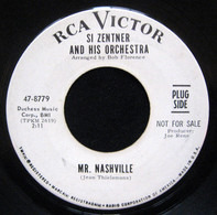 Si Zentner And His Orchestra - Mr. Nashville / Baby, Take Another Bow