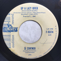 Si Zentner And His Orchestra - Up A Lazy River / Shufflin' Blues
