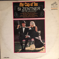Si Zentner And His Orchestra - My Cup Of Tea