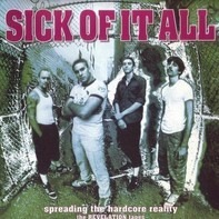 Sick Of It All - Spreading The Hardcore Reality (The Revelation Tapes)