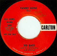 Sid Bass And His Orchestra - Funny Bone / The Giggling Girls Of Greece