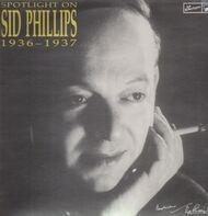 Sid Phillips - Spotlight On Sid Phillips - 1936-1937
