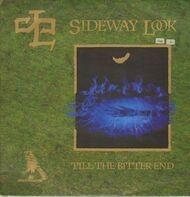Sideway Look - Till The Bitter End